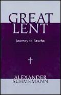 Great Lent by Alexander Schmemann