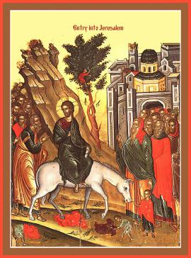 Palm Sunday: The Entrance of the Lord into Jerusalem