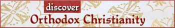 Discover Orthodox Christianity Banner 500px