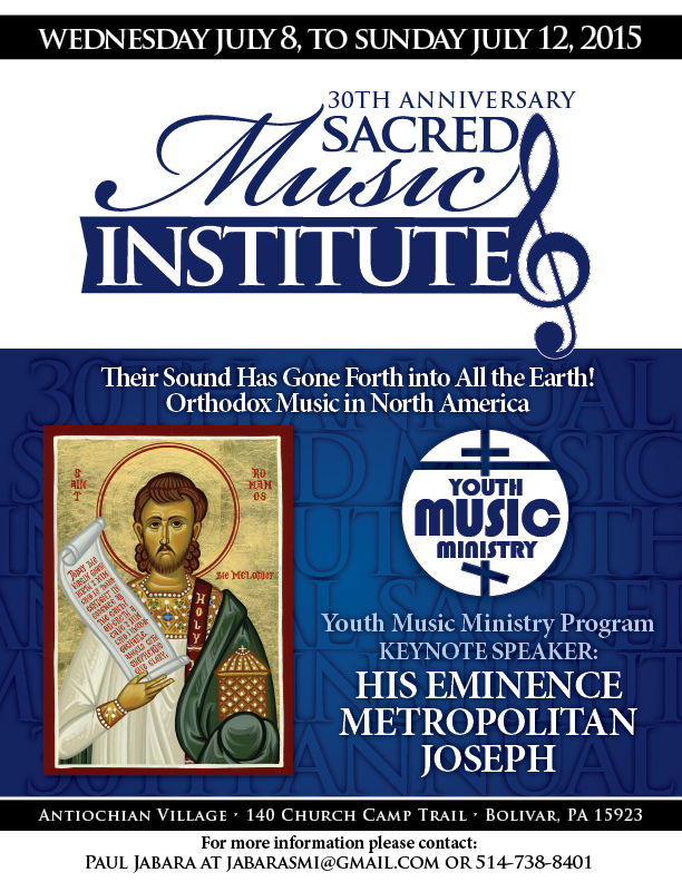 30th Anniversary Sacred Music Institute: PA @ Antiochian Village | Bolivar | Pennsylvania | United States